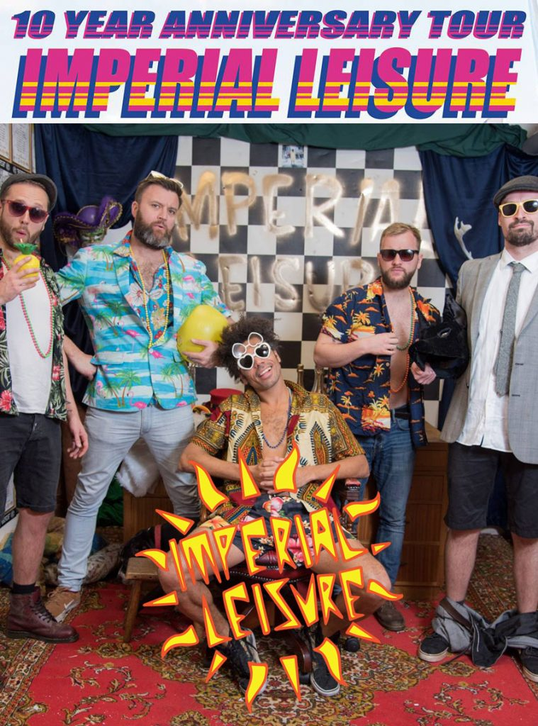 Imperial Leisure 10 year tour